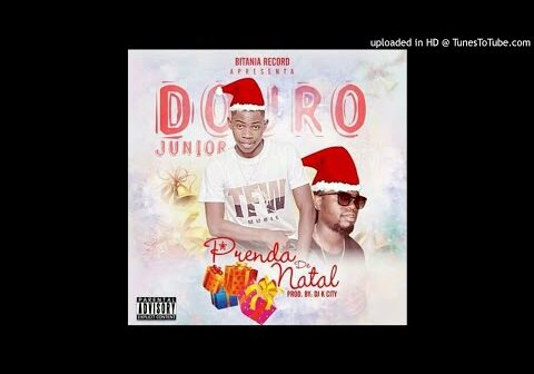 Douro Junior - Prenda De Natal (Prod_Dj K City) (Video Audio)
