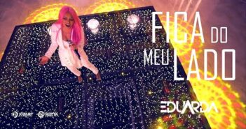 Eduarda Alves - Fica do Meu Lado ( DVD Bem Brega 2 )  Lançamento