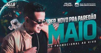 FELIPE AMORIM MAIO 2021 - MÚSICAS NOVAS (REPERTÓRIO NOVO) CD PISEIRO