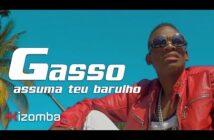 Gasso - Assuma Teu Barulho   Official Video