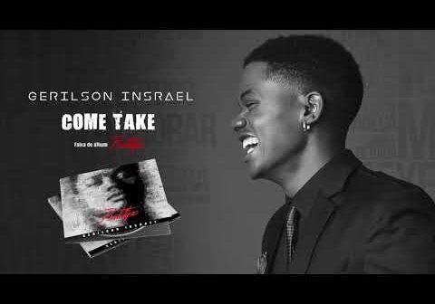 Gerilson Insrael - Come Take [Official Audio]