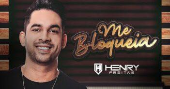 Henry Freitas - Me Bloqueia (Clipe Oficial)
