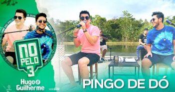 Hugo e Guilherme - Pingo de Dó I DVD No Pelo 3