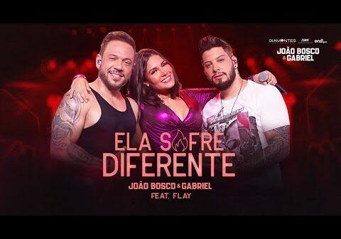 João Bosco e Gabriel - Ela Sofre Diferente part. Flay | DVD Cola Aqui