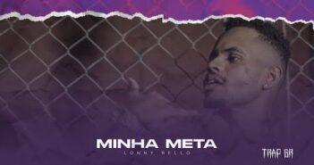 Lonny Bello - Minha Meta (Prod. Torvylone)