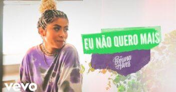 MC Bruna Alves - Eu Não Quero Mais