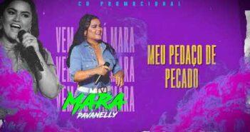 Mara Pavanelly - Vem Que Tá Mara (CD COMPLETO)