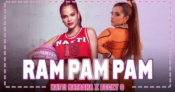 Natti Natasha x Becky G - Ram Pam Pam [Official Video]