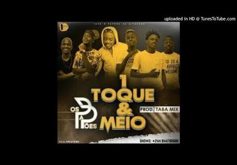 Os Papõe - 1 Toque e Meio (oficial Music)