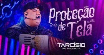PROTEÇÃO DE TELA - Tarcísio do Acordeon (DVD Meu Sonho)