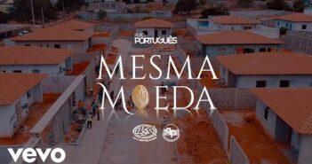 Puto Português - Mesma Moeda (Vídeo Oficial)