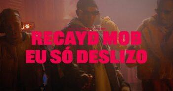 Recayd Mob - Eu Só Deslizo ?? [CLIPE OFICIAL] ft Derek