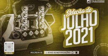 Seleção - Piseiro e Médio Grave Pra Paredão Julho 2021 (Só As Tops) CD Novo 2021
