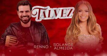 TALVEZ - Renno feat. Solange Almeida
