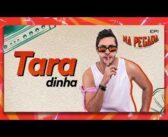 Taradinha (Na Pegada Matheus Moraes) Ep. 1