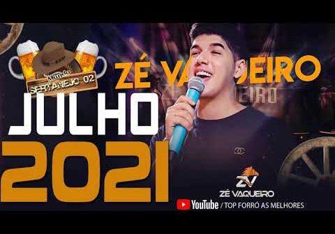 ZÉ VAQUEIRO 2021 - ZÉ VAQUEIRO ORIGINAL - CD COMPLETO - REPERTÓRIO NOVO - MUSICAS INÉDITAS