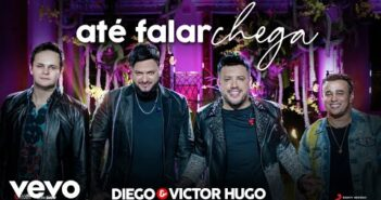 Diego & Victor Hugo - Até Falar Chega (Ao Vivo) ft. Matheus & Kauan