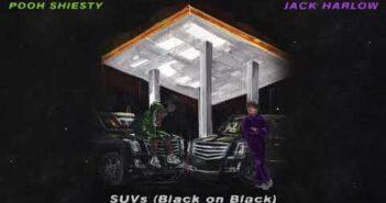 Jack Harlow & Pooh Shiesty - SUVs (Black on Black) [Official Audio]