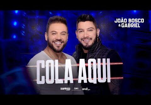 João Bosco e Gabriel - Cola Aqui | DVD Cola Aqui