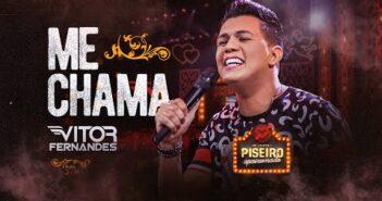 ME CHAMA - Vitor Fernandes (DVD Piseiro Apaixonado)