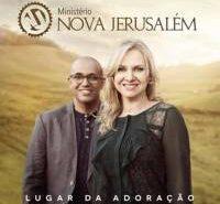 CD Lugar da Adoração – Ministério Nova Jerusalém