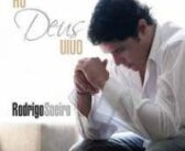 CD Ao Deus Vivo – Rodrigo Soeiro